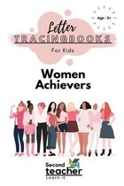 Women Achievers-Letter Tracing Books for Kids