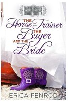 The Horse Trainer, the Buyer, and the Bride