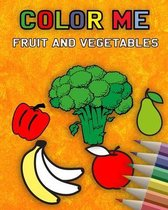 Color me - fruits and vegetables