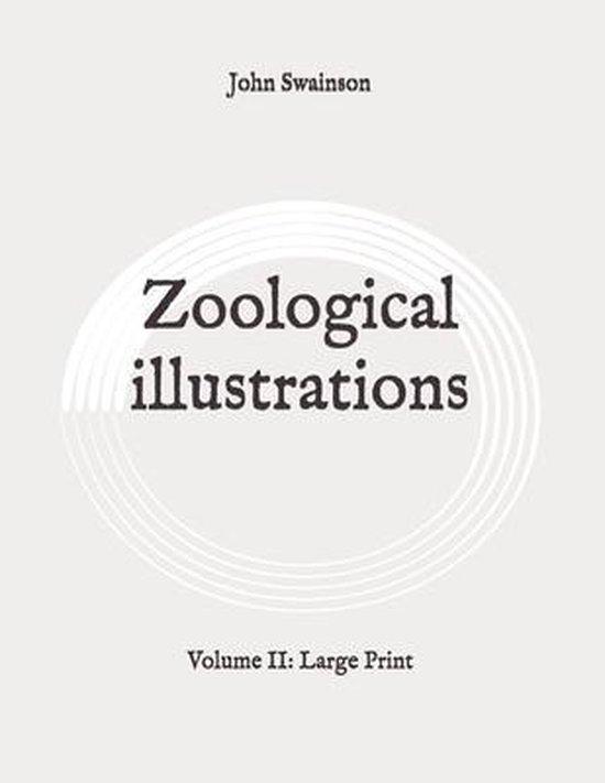 Zoological illustrations: Volume II