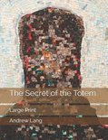 The Secret of the Totem
