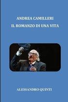 Andrea Camilleri - Il romanzo di una vita