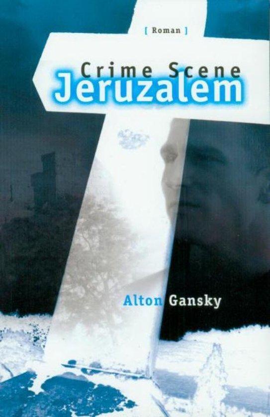 Crime scene jeruzalemPOD - Alton Gansky |