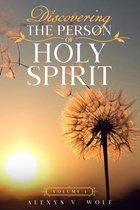 Discovering the Person of Holy Spirit