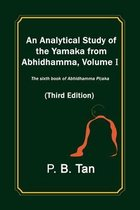 An Analytical Study of the Yamaka from Abhidhamma, Volume I