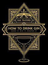 The How to Drink Gin