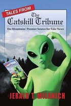 Tales from the Catskill Tribune