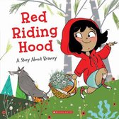 Red Riding Hood: A Story about Bravery