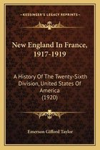 New England in France, 1917-1919
