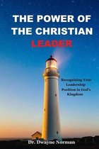 The Power of the Christian Leader