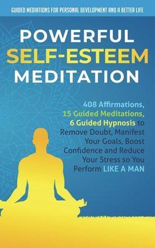 Powerful Self-Esteem Meditation
