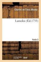 Lamekis. Partie 3