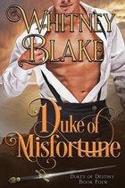 Duke of Misfortune