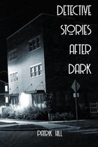 Detective Stories after Dark