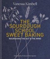 The Sourdough School: Sweet Baking