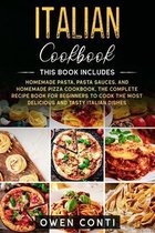 Italian Cookbook: This Book Includes
