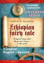 Ethiopian Fairy Tale / Un cuento etiope