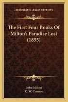 The First Four Books of Milton's Paradise Lost (1855)