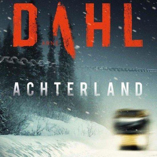 Berger & Blom 2 - Achterland - Arne Dahl |