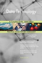 Data Technology A Complete Guide - 2020 Edition