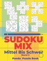 Sudoku Mix Mittel Bis Schwer - Band 3