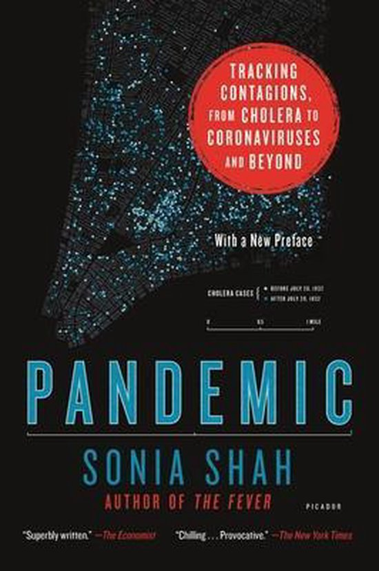 Pandemic - Tracking Contagions, from Cholera to Coronaviruses and Beyond