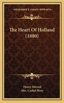 The Heart of Holland (1880)