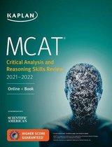 Boek cover MCAT Critical Analysis and Reasoning Skills Review 2021-2022 van Kaplan Test Prep