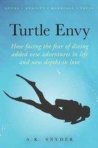 Turtle Envy