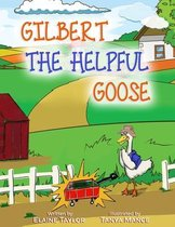 Gilbert The Helpful Goose