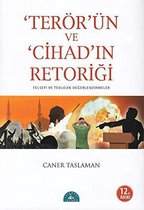 Terörün ve Cihadin Retorigi