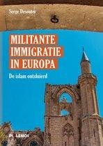 Militante immigratie in Europa