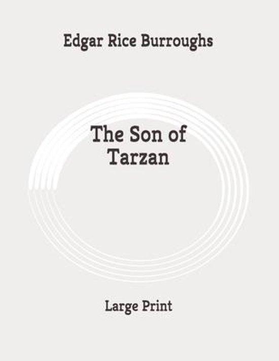 The Son of Tarzan: Large Print