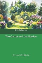 The Garret and the Garden