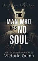 The Man Who Has No Soul