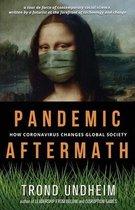 Pandemic Aftermath