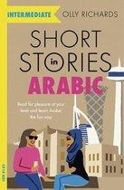 Short Stories in Arabic for Intermediate Learners (MSA)