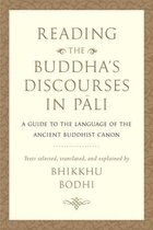 Reading the Buddha's Discourses in Pali