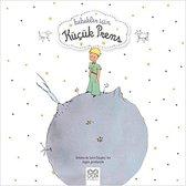 Bebekler İçin Küçük PrensOrjinal isim: Le Petit Prince pour les Bébés