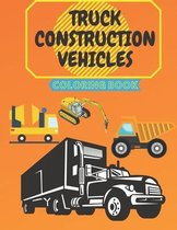 Truck Construction Vehicles Coloring Book