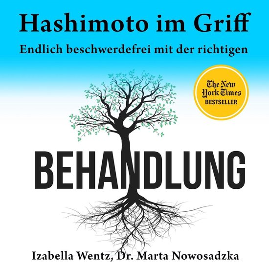 Boek cover Hashimoto im Griff. Endlich beschwerdefrei mit der richtigen Behandlung van Izabella Wentz (Onbekend)
