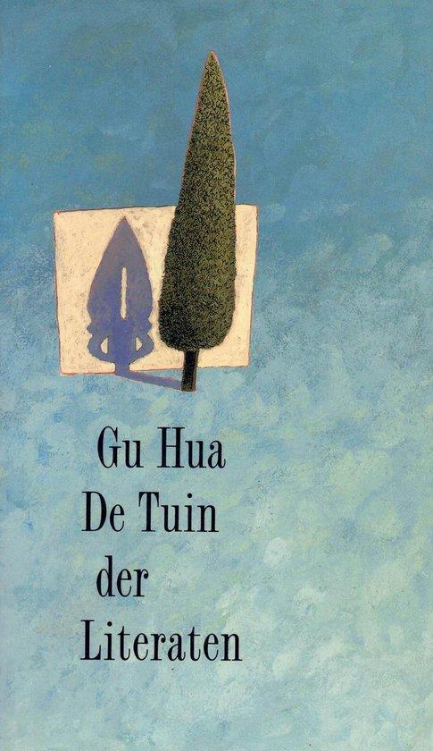 De tuin der Literaten - Gu Hua |