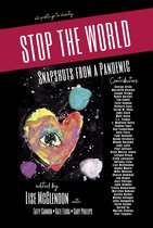 STOP THE WORLD: Snapshots from a Pandemic