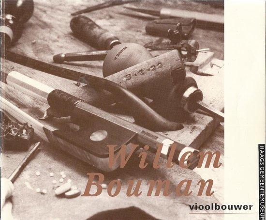 Willem bouman vioolbouwer - Acht |