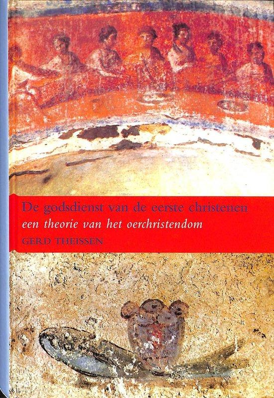 De Godsdienst Van De Eerste Christenen - Gerd Theißen |