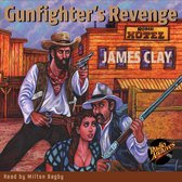 Gunfighter's Revenge by James Clay