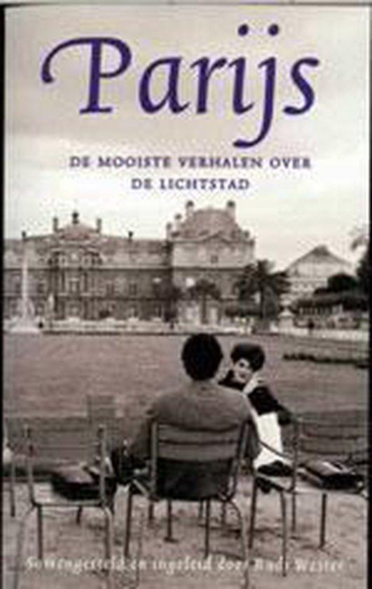 Mooiste Verhalen Over Leven In Lichtstad - R. Wester |