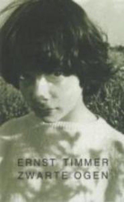 Zwarte Ogen - Ernst Timmer |