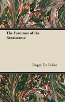 The Furniture of the Renaissance