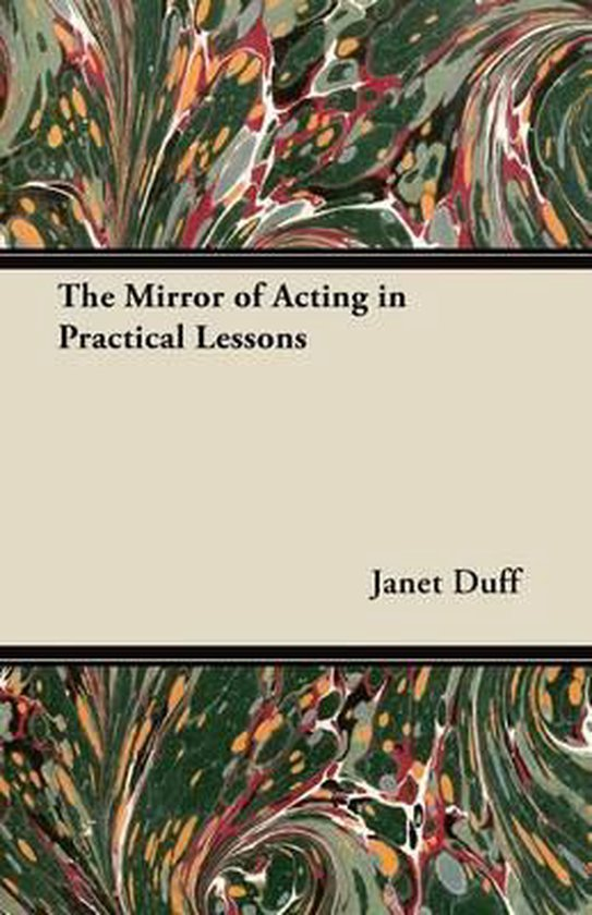 The Mirror of Acting in Practical Lessons